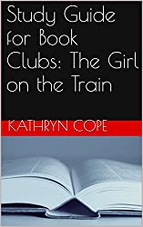 Study Guide for Book Clubs: The Girl on the Train (Guides for Book Clubs) (English Edition)