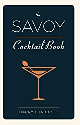 The Savoy Cocktail Book by Harry Craddock (2015-10-05)