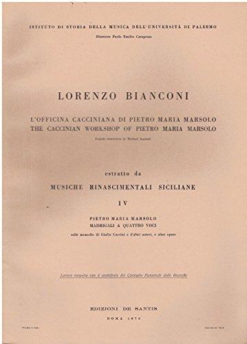 Lorenzo Bianconi. L'officina cacciniana di Pietro Maria Masciolo. Estratto da Musiche rinascinmentali sicialiane
