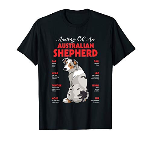Australian Shepherd Dog T-shirt (Anatomy Of An Australian Shepherd Funny Dog Lover Gift T-Shirt)