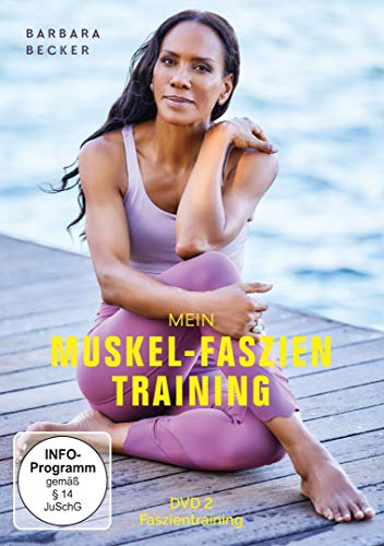 Barbara Becker - Mein Muskel-Faszien Training, Teil 2: Faszientraining