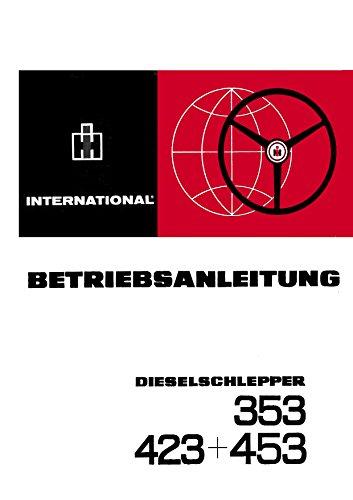 Preisvergleich Produktbild Betriebsanleitung IHC Schlepper 353-423-453