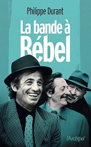 La Bande à Bébel par Philippe Durant