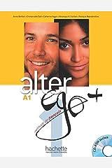 Alter Ego +: Livre de l'eleve + CD-ROM A1 Paperback
