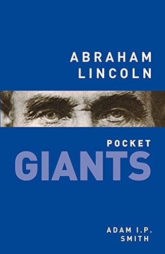 Abraham Lincoln: Pocket Giants by Adam I.P. Smith (2014-08-01)