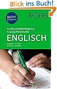 PONS Schülerwörterbuch Klausur- und Abiturausgabe Englisch