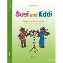 Anja elsholz: Susi y Eddingtons: Violín Colegio para niños a partir de 5años: para único Grupo y de clases: Band 2. Para Violín
