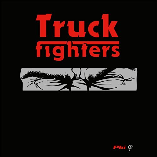 Phi by Truckfighters (2014-07-08)