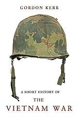 Short History of the Vietnam War, A