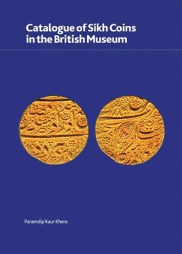 Catalogue of Sikh Coins in the British Museum (British Museum Research Publication) por Paramdip Kaur Khera