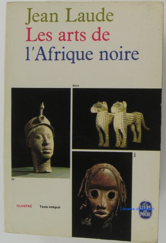 Les art de l'afrique noire