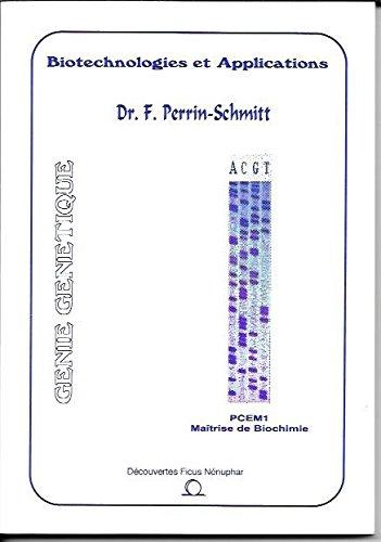 Biotechnologies et applications : Niveau PCEM1, maîtrise de biochimie (Découvertes ficus nénuphar)