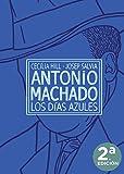 ANTONIO MACHADO LOS DIAS AZULES: 24