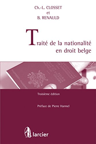 Traité de la nationalité en droit belge par Charles-Louis Closset