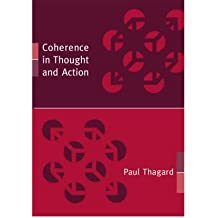 [(Coherence in Thought and Action)] [Author: Paul Thagard] published on (September, 2002)