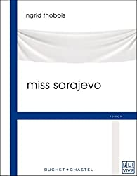 Miss Sarajevo par Ingrid Thobois