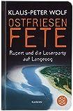 Ostfriesenfete: Rupert und die Loser-Party auf Langeoog. Ein Kurzkrimi (Fischer Taschenbibliothek) - Klaus-Peter Wolf