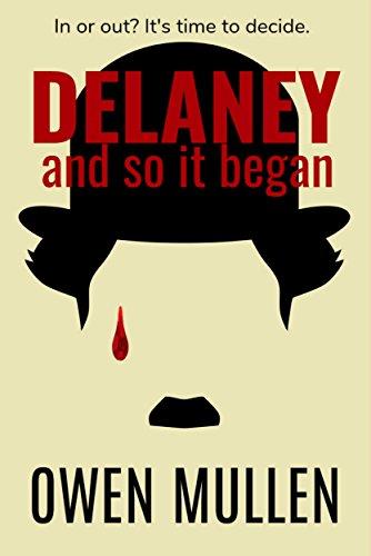 And So it Began (Delaney Book 1) by [Mullen, Owen]