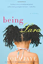 [Being Lara [ BEING LARA BY Jaye, Lola ( Author ) Mar-13-2012[ BEING LARA [ BEING LARA BY JAYE, LOLA ( AUTHOR ) MAR-13-2012 ] By Jaye, Lola ( Author )Mar-13-2012 Paperback