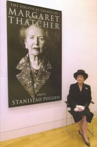 The Political Legacy of Margaret Thatcher by Methuen Publishing Ltd (2004-03-01)