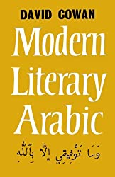 An Introduction to Modern Literary Arabic by David Cowan (1958-01-01)