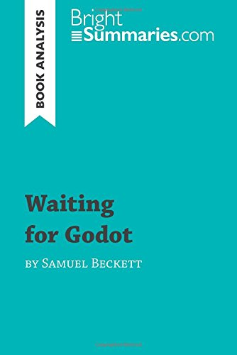 Waiting for Godot by Samuel Beckett (Book Analysis): Detailed Summary, Analysis and Reading Guide por Bright Summaries