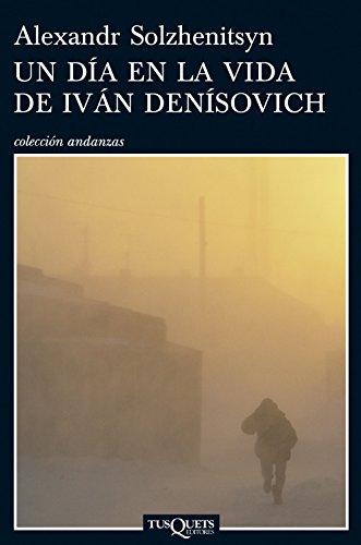 Un Día En La Vida De Iván Denisovich
