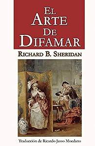El Arte de Difamar par  Richard Brinsley Sheridan