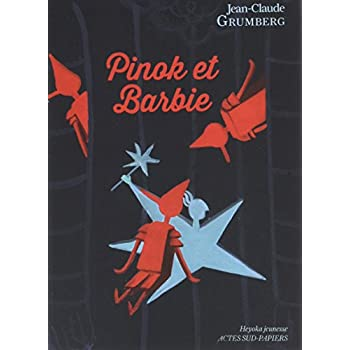 Pinok et Barbie : Là où les enfants n'ont rien