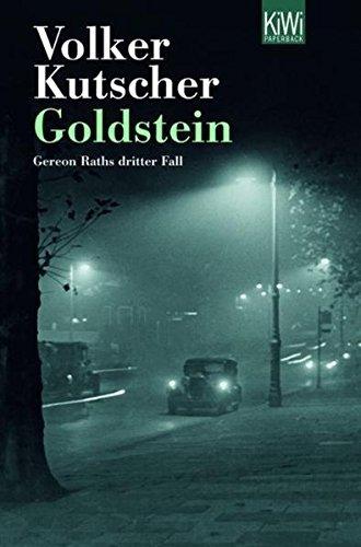Goldstein: Gereon Raths dritter Fall by Volker Kutscher (2011-10-06)