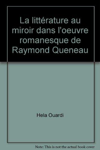 La littérature au miroir dans l'oeuvre romanesque de Raymond Queneau