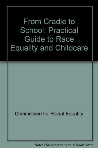 From Cradle to School: Practical Guide to Race Equality and Childcare