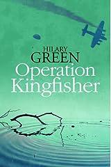 Operation Kingfisher Hardcover