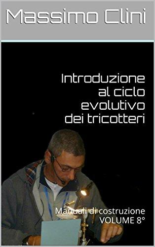 introduzione-al-ciclo-evolutivo-dei-tricotteri-manuali-di-costruzione-volume-8-maunuali-costruzione-