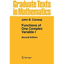 Graduate Texts in Mathematics: Functions of One Complex Variable I