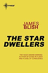The Star Dwellers: Heart Stars Book 1