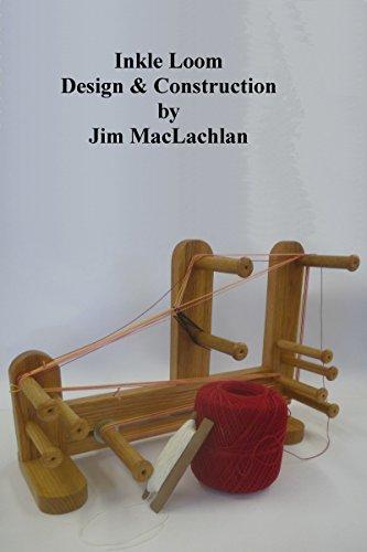 Inkle Loom Design & Construction (English Edition)