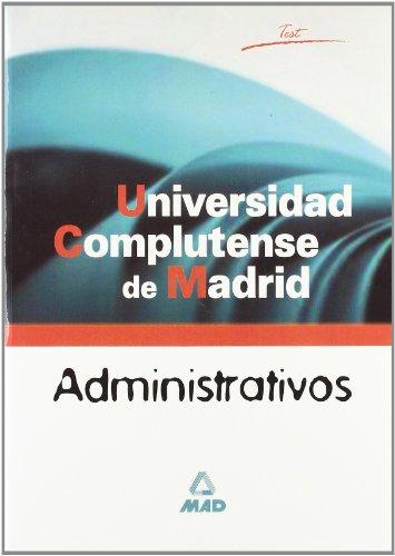 Administrativos de la universidad complutense de madrid. Test.