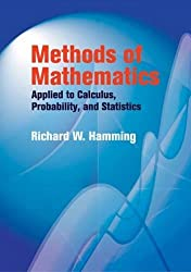 Methods of Mathematics Applied to Calculus, Probability, and Statistics (Dover Books on Mathematics)