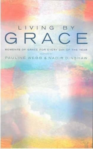 Living by Grace: Moments of Grace for every day of the year