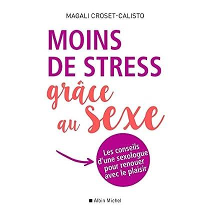 Moins de stress grâce au sexe: Les conseils d'une sexologue pour renouer avec le plaisir