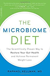 The Microbiome Diet: The Scientifically Proven Way to Restore Your Gut Health and Achieve Permanent Weight Loss by Raphael Kellman MD (2015-06-30)