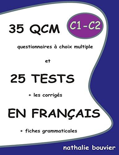 35 QCM et 25 TESTS en français, niveaux C1-C2 (LLB.SCOLAIRE)