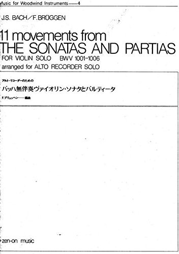 11 Movements from Sonatas and Partias Bwv 1001-6 par Johann Sebastian Bac