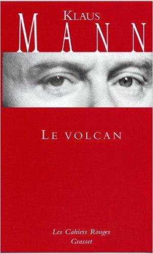 Le Volcan Un Roman De L Migration Allemande 1933 1939 [Pdf/ePub] eBook