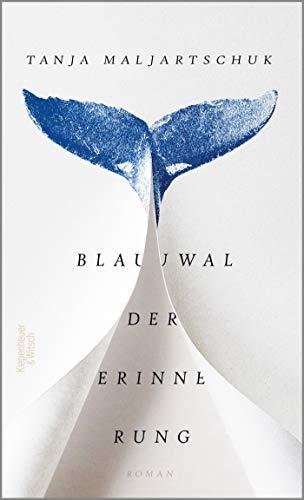 Blauwal der Erinnerung: Roman