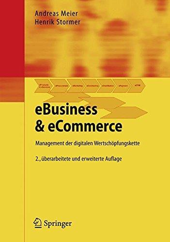 eBusiness & eCommerce: Management der digitalen Wertschöpfungskette