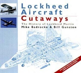 lockheed-aircraft-cutaways-the-history-of-lockheed-martin-by-michael-badrocke-2001-08-01