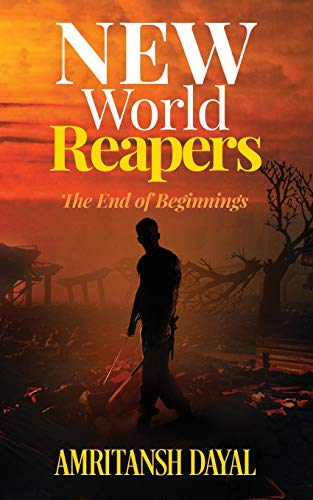 New World Reapers: The End of Beginnings