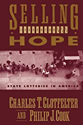 Selling Hope: State Lotteries in America (A National Bureau of Economic Research book)